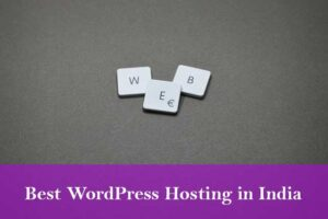 Read more about the article 5 The best hosting provider for WordPress in India (2021)