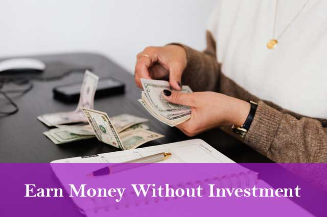 You are currently viewing 6 Ways on How to earn money online in India without investment in 2021?