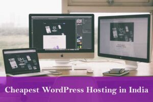 Read more about the article 5 Cheapest WordPress hosting in India